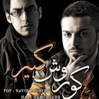Hamed Fard & Navid Bagheri - 'Kourosh Kabir'