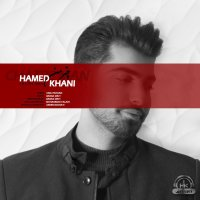 Hamed Khani - 'Chatre Man'