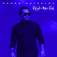 Hamed Maleklou - 'Refighe Nime Rah'