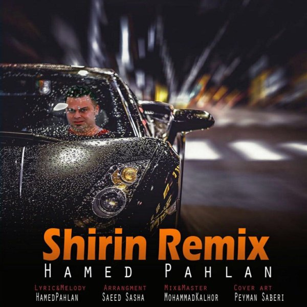 Hamed Pahlan  - 'Shirin (Remix)'