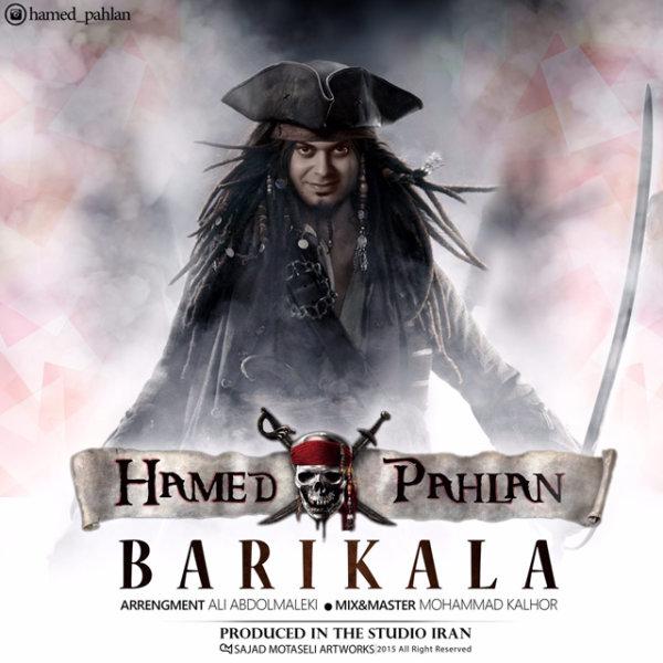 Hamed Pahlan - 'Barikala'