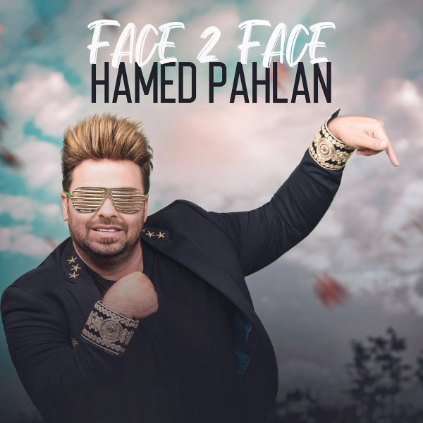 Hamed Pahlan - 'Face 2 Face'