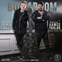 Hamed Pahlan & Iman Pandi - 'Boom Boom'