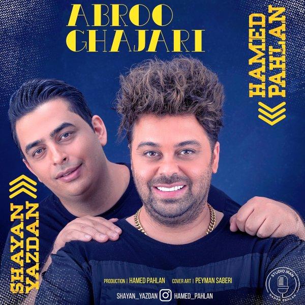 Hamed Pahlan & Shayan Yazdan - Abroo Ghajari