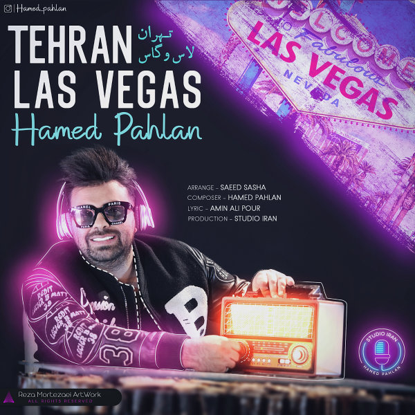 Hamed Pahlan - 'Tehran Las Vegas'
