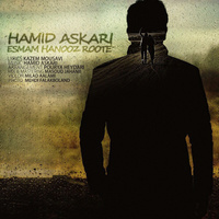 Hamid Askari - 'Esmam Hanooz Roote'