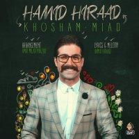 Hamid Hiraad - 'Khosham Miad'