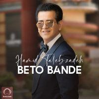 Hamid Talebzadeh - 'Beto Bande'