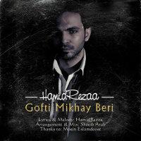 HamidRezaa - 'Gofti Mikhay Beri'