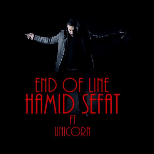 Hamid Sefat - End of Line (Ft Unicorn)