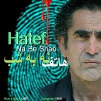 Hatef - 'Na Be Shab'