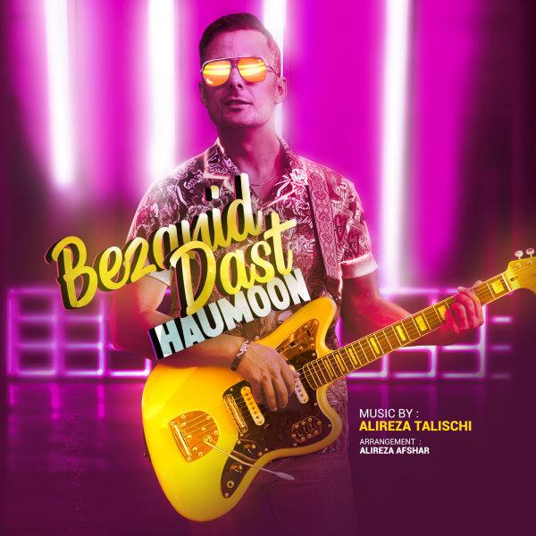 Haumoon - Bezanid Dast Song