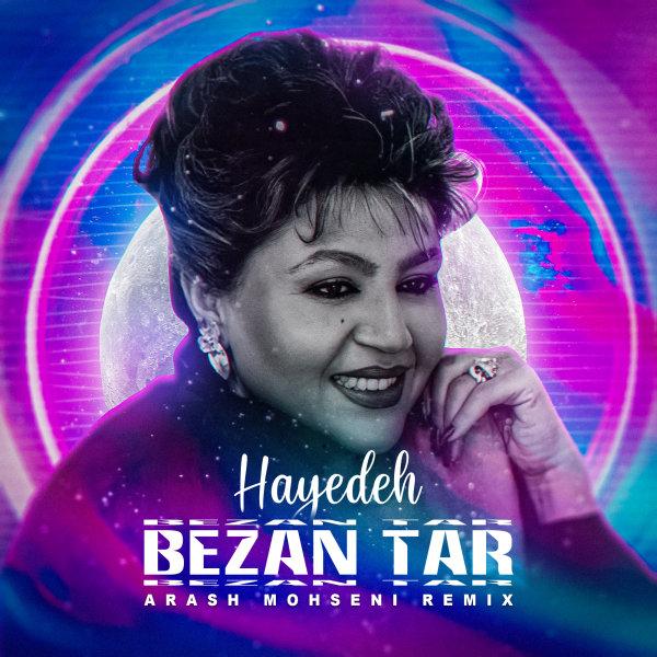 Hayedeh - Bezan Taar (Arash Mohseni Remix) Song | هایده بزن تار ریمیکس آرش محسنی'