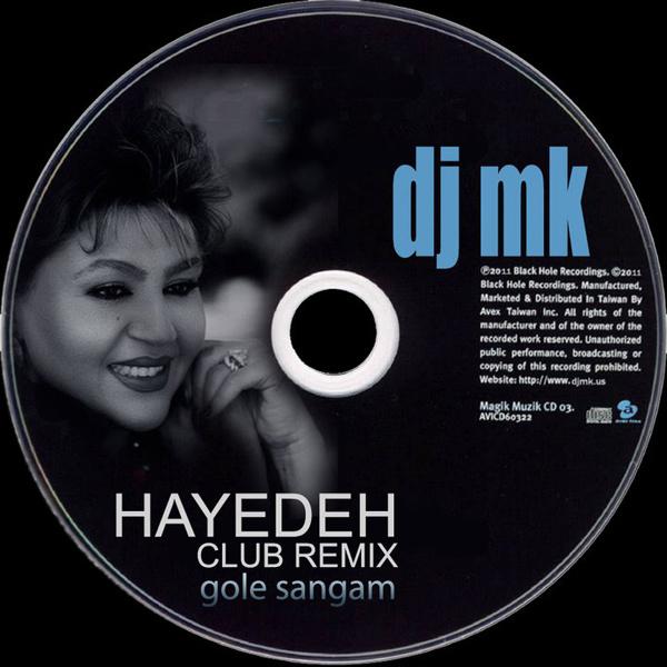 Hayedeh - Gole Sangam (DJ MK Club Mix)