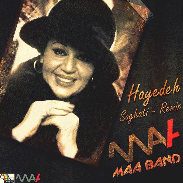 Hayedeh - Soghati (Maa Band Remix)