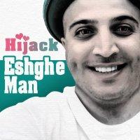 Hijack - 'Eshghe Man'