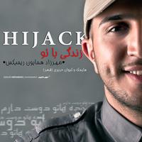 Hijack - 'Zendegi Ba To (Remix)'