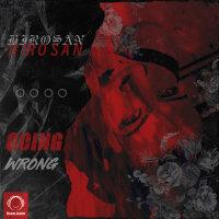 Hirosan - 'Going Wrong'