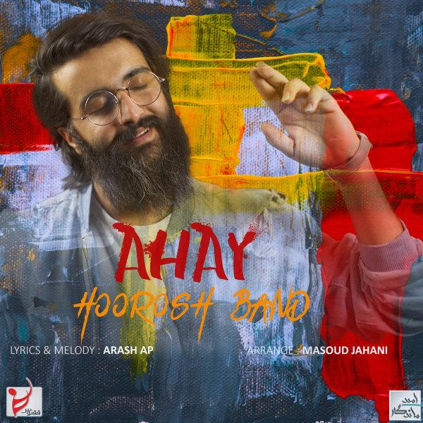 Hoorosh Band - 'Ahay'