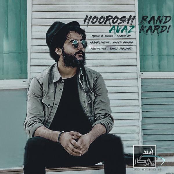 Hoorosh Band - Avaz Kardi