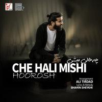 Hoorosh Band - 'Che Hali Mishi'
