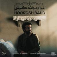 Hoorosh Band - 'Mara Divane Kardi'