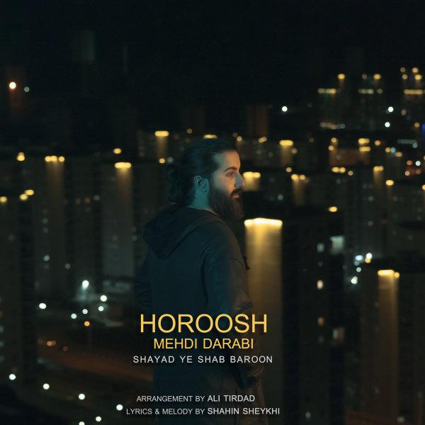 Hoorosh Band - 'Shayad Ye Shab Baroon'
