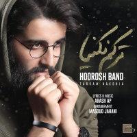 Hoorosh Band - 'Tarkam Nakonia'