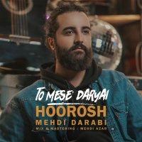 Hoorosh Band - 'To Mese Daryai'