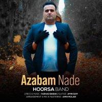 Hoorsa Band - 'Azabam Nade'