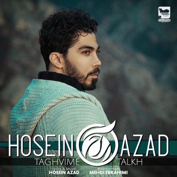 Hosein Azad - 'Taghvime Talkh'