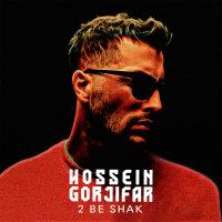 Hossein Gorjifar - '2 Be Shak'
