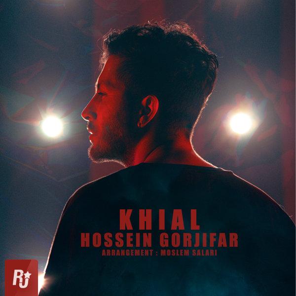 Hossein Gorjifar - Khial Song