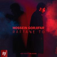 Hossein Gorjifar - 'Raftane To'
