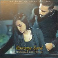 Iman Hararat - 'Roozaye Sard (Ft Mehdeejay)'