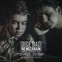 iMan No Love & Daniyal Sadr - 'Dige Dad Nemizanam'