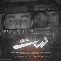 Iman No Love & Erfan Shayger - 'Darbast'