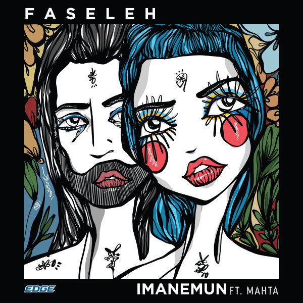 Imanemun - 'Faseleh (Ft Mahta)'