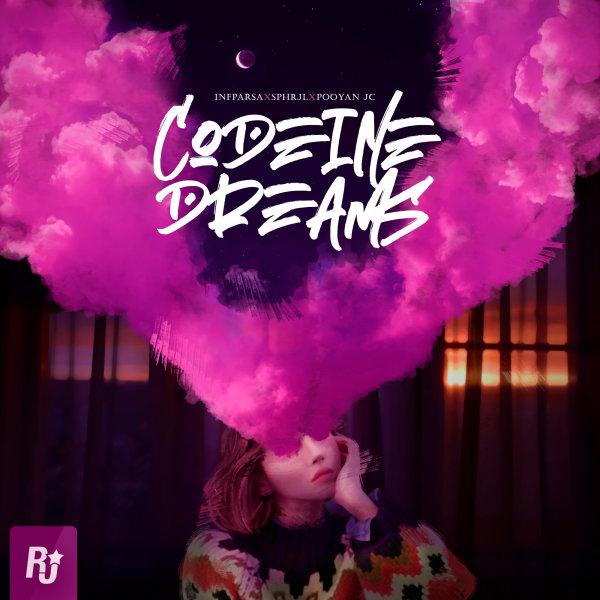 Infparsa, Sphrjl, & Pooyan JC - Codeine Dreams