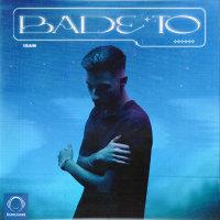 Isam - 'Bade To'