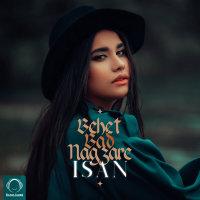 Isan - 'Behet Bad Nagzare'