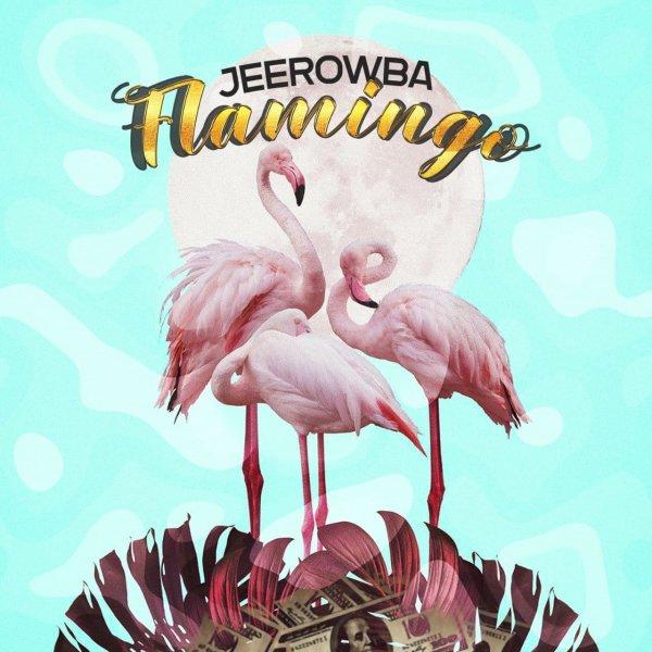 Jeerowba - Flamingo Song'