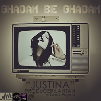 Justina - 'Ghadam Be Ghadam'
