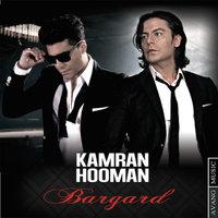 Kamran & Hooman - 'Bargard'
