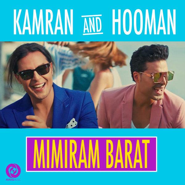 Kamran & Hooman - Mimiram Barat Song | کامران و هومن میمیرم برات'