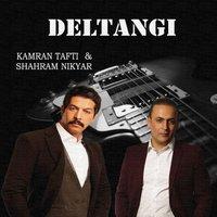 Kamran Tafti & Shahram Nikyar - 'Deltangi'