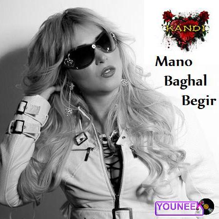 Kandi - 'Mano Baghal Begir'