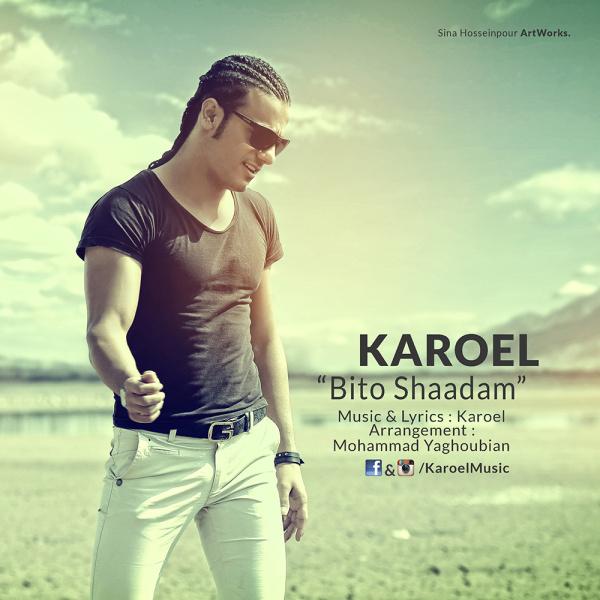 Karoel - 'Bi To Shadam'