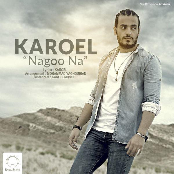 Karoel - 'Nagoo Na'