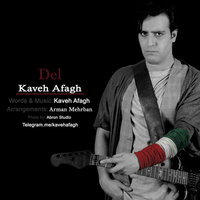 Kaveh Afagh - 'Del'